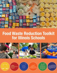 Cover of Food Waste Reduction Toolkit for Illinois Schools