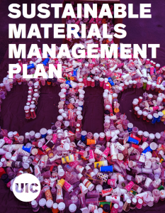 """Document cover, saying """"Sustainable Materials Management Plan,"""" along with the UIC logo and a photo of trash arranged to form the logo."""